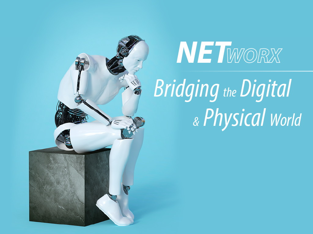 NETWorx 16 - Zusammenfassung - Bridging the digital and physical world